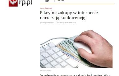 RP.PL – 07.05.2015 Fikcyjne zakupy w internecie naruszają konkurencję